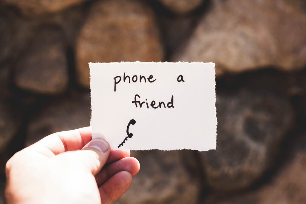 Phone a friend for self care note